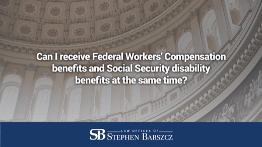 Can I receive Federal Workers' Compensation benefits and Social Security disability benefits at the same time?