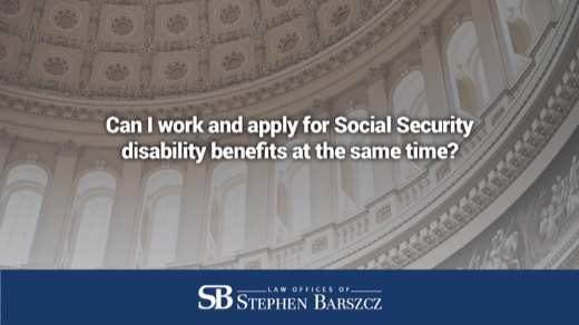 Can I work and apply for Social Security disability benefits at the same time?