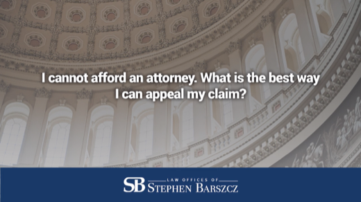 I cannot afford an attorney. What is the best way I can appeal my claim?