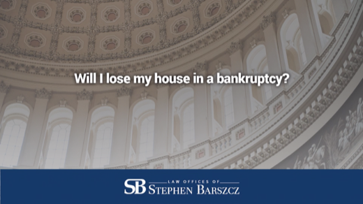 Will I lose my house in a bankruptcy?